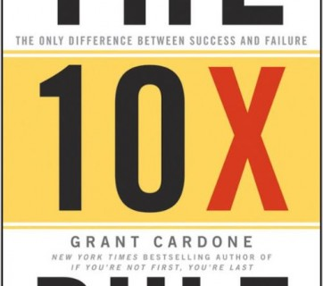The 10 X Rule
